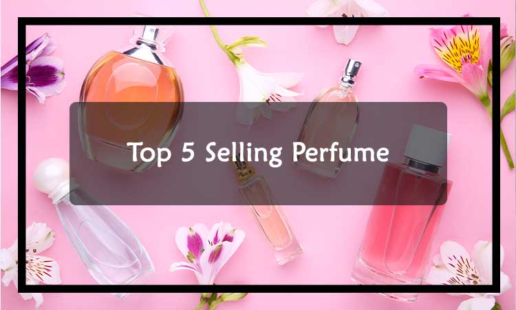 What-are-the-top-5-selling-perfume
