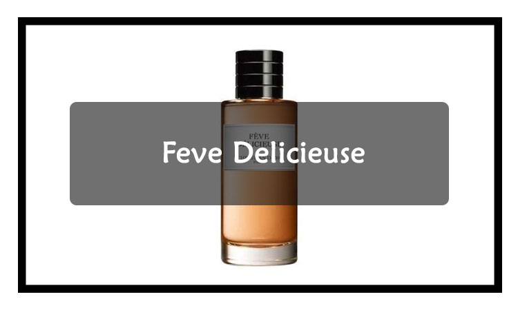 Feve-Delicieuse