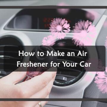 How to make car air freshener