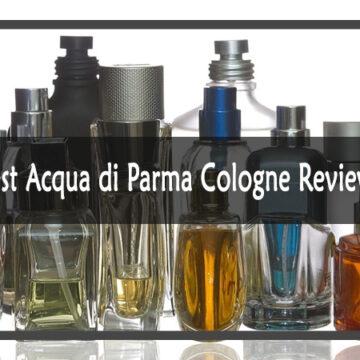Best-Acqua-di-Parma-Cologne-Reviews